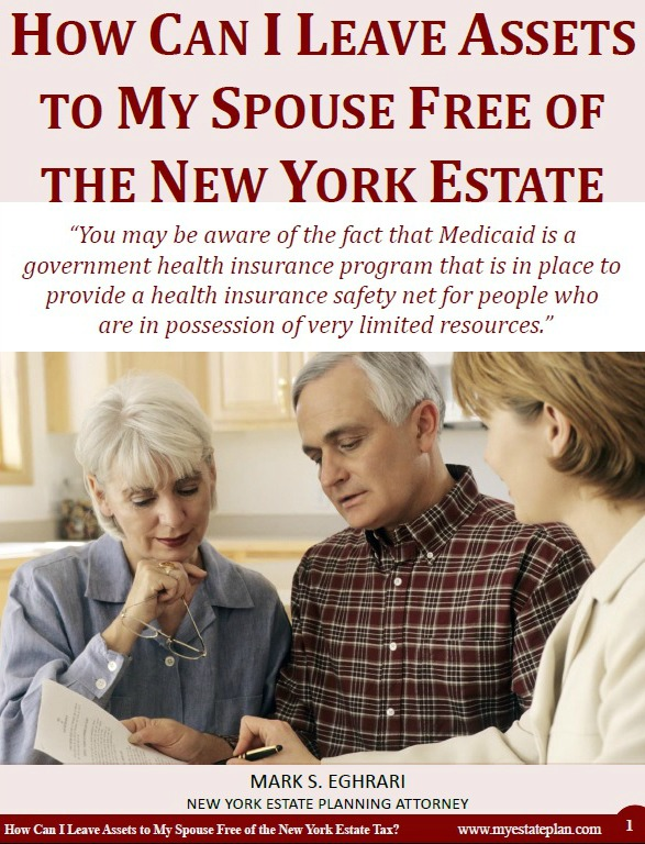 How Can I Leave Assets To My Spouse Free of the New York Estate