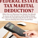 What Is The Federal Estate Tax Marital Deduction