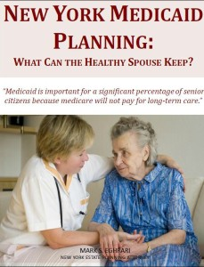 Free Report: New York Medicaid Planning: What Can the Healthy Spouse Keep