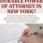Should I Have a Durable Power of Attorney in New York