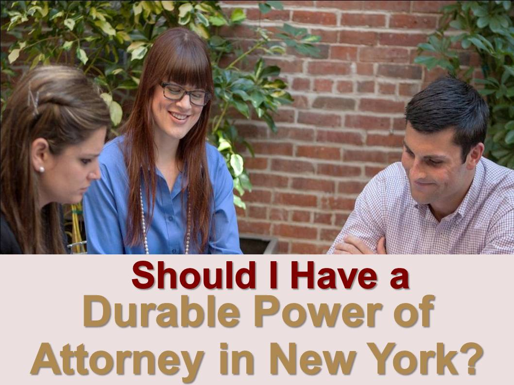 Durable Power of Attorney in New York