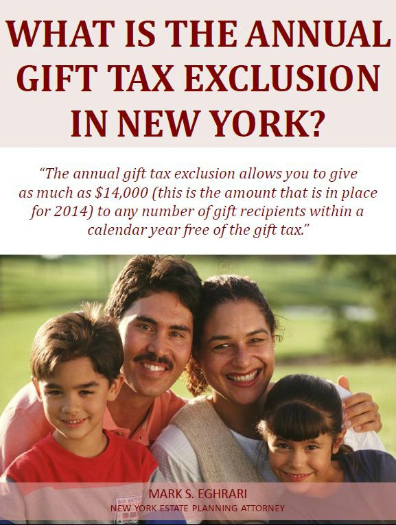 What Is the Annual Gift Tax Exclusion in New York