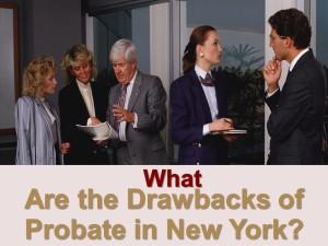 drawbacks of probate