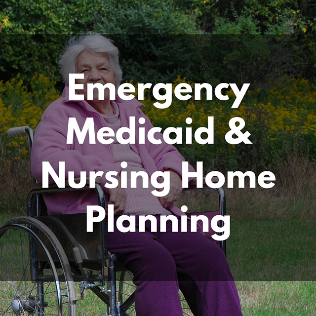 Emergency-Medicaid-&-Nursing-Home-Planning