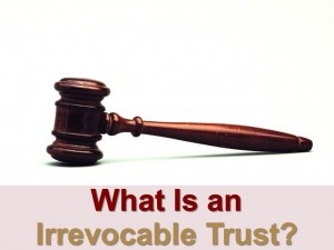 irrevocable trust