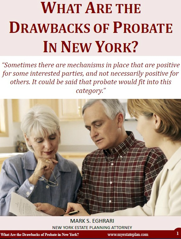 What are the Drawbacks of Probate in New York
