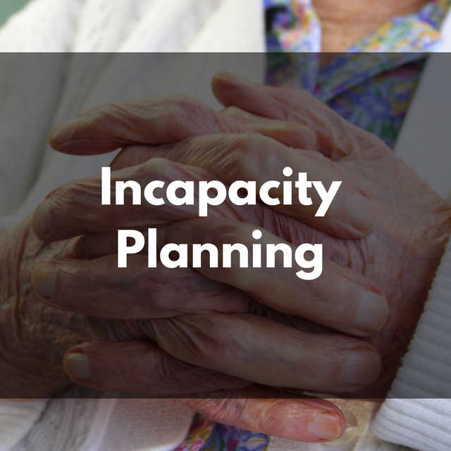 Incapacity-Planning